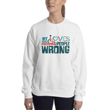 My Child Loves Proving People Wrong (Special Needs Parent Sweatshirt 5-Colors)