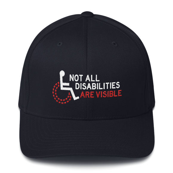 Not All Disabilities Are Visible (Structured Twill Cap)