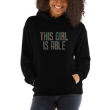 hoodie This Girl is Able abled ability abilities differently abled able-bodied disabilities girl power disability disabled wheelchair
