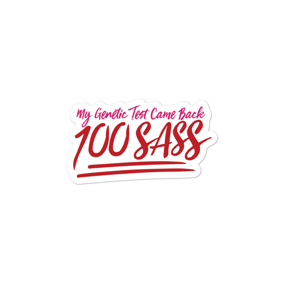 vinyl sticker My Genetic Test Came Back 100 Sass sassy DNA 100 100% results Raising Dion Esperanza Sammi Haney rare disease chromosomes