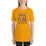 My Child's Ability to Laugh is Not Impaired! (Special Needs Parent Shirt)