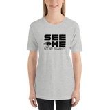 See Me Not My Disability (Halftone) Unisex Shirt