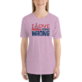 I Love Proving People Wrong (Unisex Light Color Shirts)
