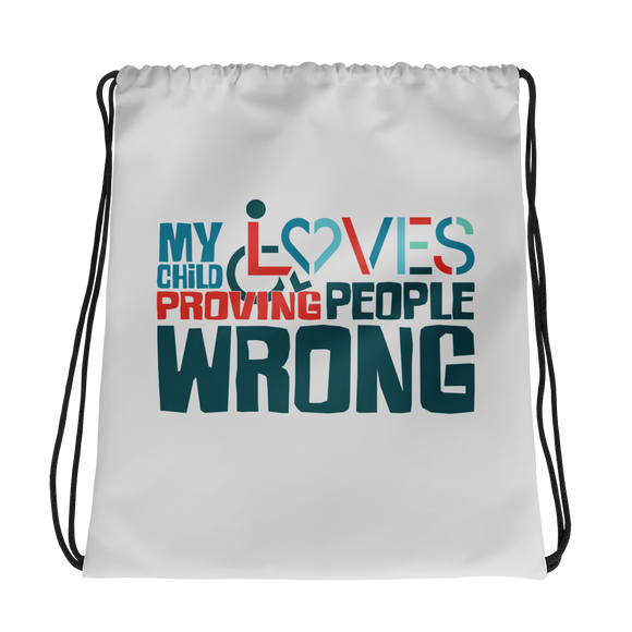 drawstring bag my child loves proving people wrong special needs parent parenting expectations disability special needs awareness wheelchair