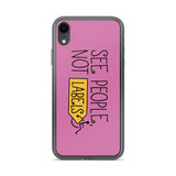 See People, Not Labels (Pink iPhone Case)