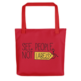 See People, Not Labels (Pink Tote Bag)