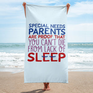 beach towel Special Needs Parents are Proof that you Can't Die from Lack of Sleep rest disability mom dad parenting