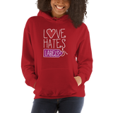Love Hates Labels (Unisex Dark Hoodies)