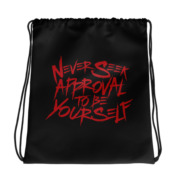 drawstring bag never seek approval for being yourself peer pressure bullying acceptance popularity inclusivity teenagers self-image insecurity positive self-esteem different