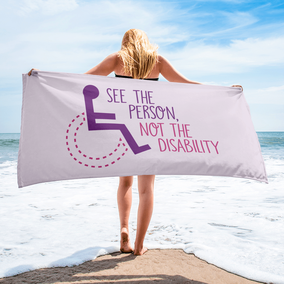 beach towel see the person not the disability wheelchair inclusion inclusivity acceptance special needs awareness diversity