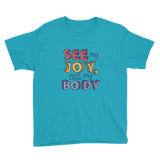 See My Joy, Not My Body (Youth Shirt)