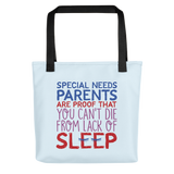 tote bag Special Needs Parents are Proof that you Can't Die from Lack of Sleep rest disability mom dad parenting