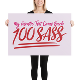 My Genetic Tests Came Back 100 SASS (Poster)