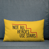 pillow Not All Heroes Use Stairs hero role model super star ableism disability rights inclusion wheelchair disability inclusive disabilities