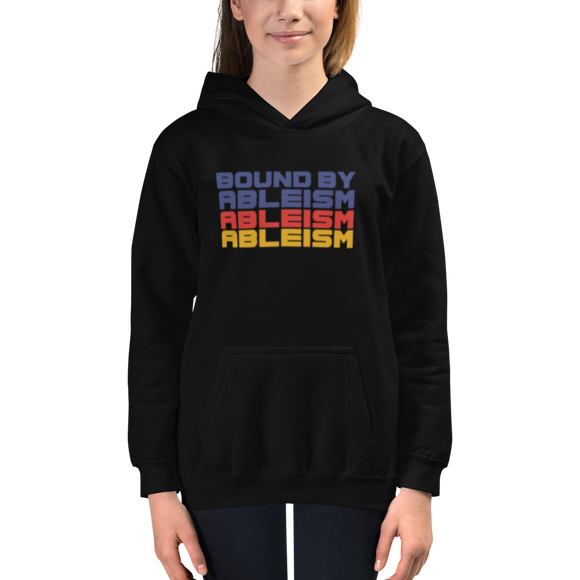 kid's hoodie Bound by Ableism wheelchair bound ableism ableist disability rights discrimination prejudice special needs awareness diversity inclusion