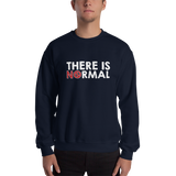 There is No Normal (Text Only Design) Sweatshirt Black/Navy