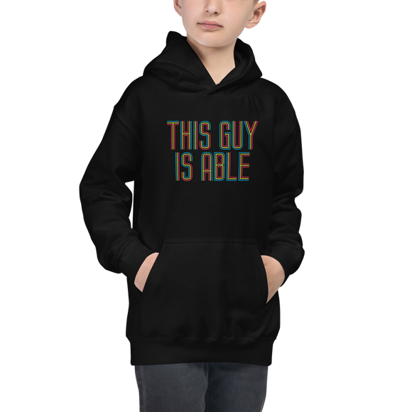 boy's hoodie This Guy is Able abled ability abilities differently abled able-bodied disabilities men man disability disabled wheelchair