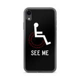 See Me (Not My Disability) Black iPhone Case Unisex