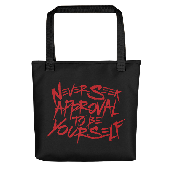 Tote Bag never seek approval for being yourself peer pressure bullying acceptance popularity inclusivity teenagers self-image insecurity positive self-esteem different