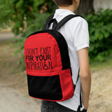 I Don't Exist for Your Inspiration (Red Backpack)