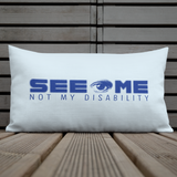 See Me Not My Disability (Halftone) Blue Pillow