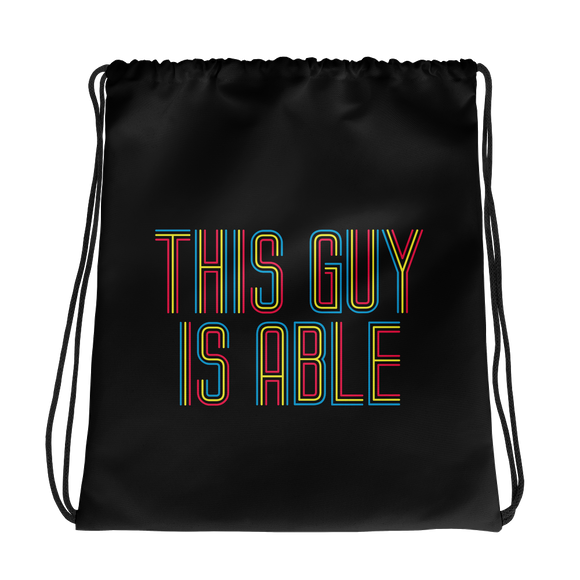 Men's drawstring bag This Guy is Able abled ability abilities differently abled able-bodied disabilities men man disability disabled wheelchair