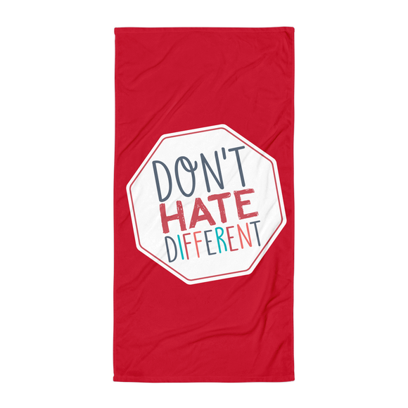 beach towel Don't hate different stop inclusiveness discrimination prejudice ableism disability special needs awareness diversity inclusion acceptance