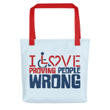 tote bag I love proving people wrong expectations disability special needs awareness wheelchair impaired assumptions