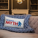 pillow normal is a myth big foot yeti sasquatch peer pressure popularity disability special needs awareness inclusivity acceptance activism