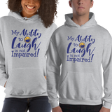 hoodie my ability to laugh is not impaired fun happy happiness quality of life impairment disability disabled wheelchair positive