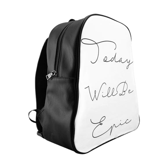 Backpack-Classic Black 'Today Will Be Epic' Quote - BeTheLightCo