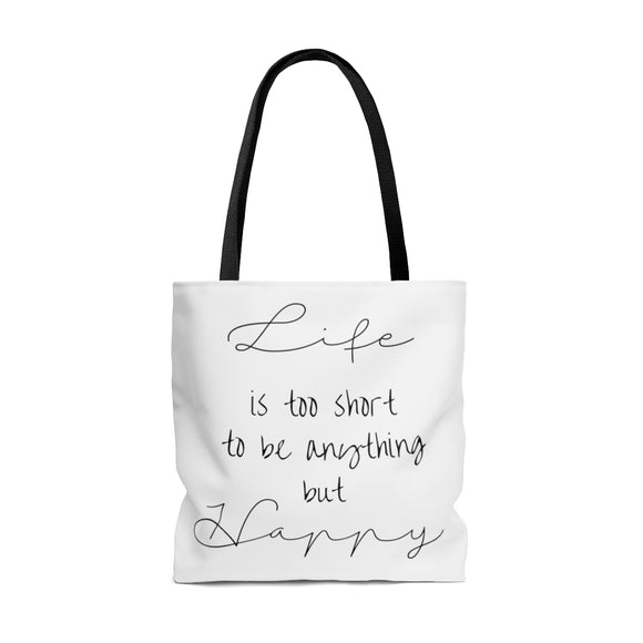 Tote Bag- Life, Happy Quote - BeTheLightCo