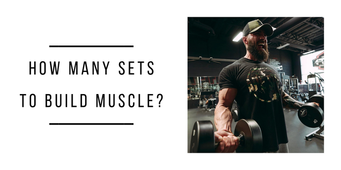 How Many Sets to Build Muscle?