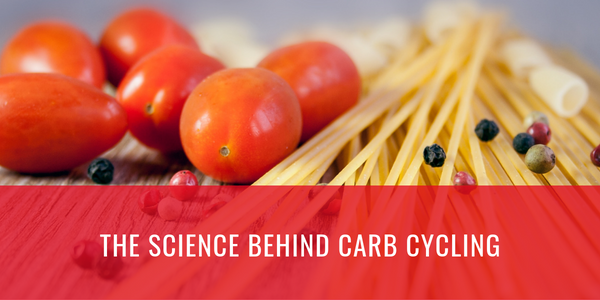 The Science Behind Carb Cycling