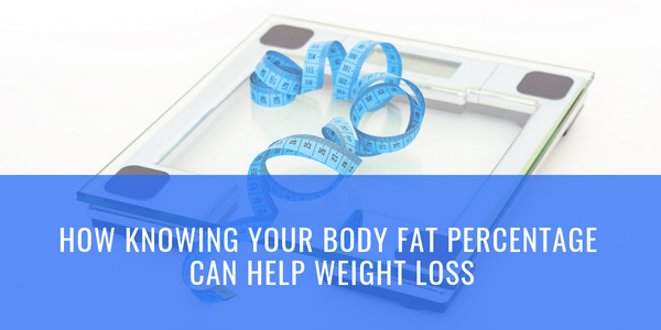 How Knowing Your Body Fat Percentage Can Help Weight Loss