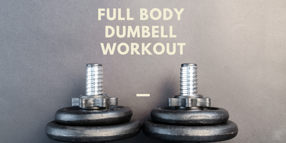 Full Body Dumbbell Workout | Primeval Labs