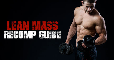 Primeval Labs 2019 Lean Mass Recomp Guide and Training Program