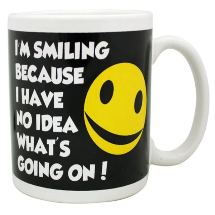 I'm Smiling Because I Have No Idea Whats Going On 22oz Giant Mug
