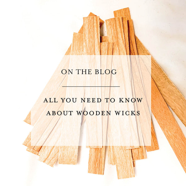 All you need to know about wooden wicks