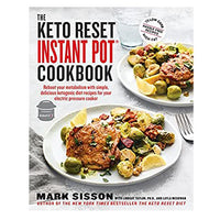 The Keto Reset Instant Pot Cookbook by Mark Sisson (Softcover, 192 Pages)