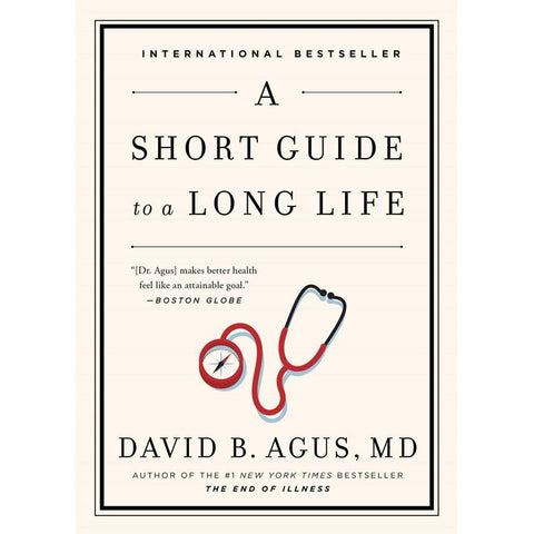 A Short Guide to a Long Life by D. Agus (PB, pp. 208)