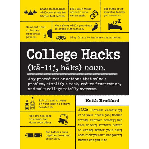 College Hacks by K. Bradford (PB, pp. 302)