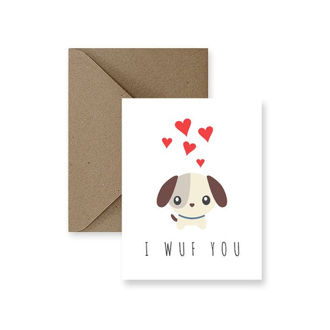 ImPaper, I Wuf You Greeting Card