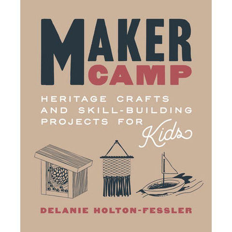 Maker Camp by D. Holton-Fessler (HC, pp. 176)