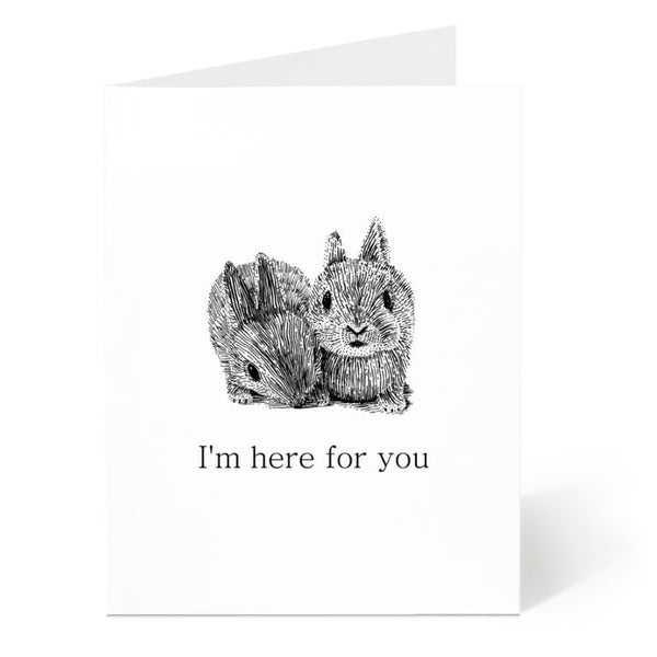 Ostockley, I'm Here for You Greeting Card (Qty 1)