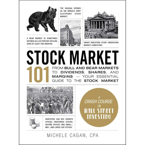 Stock Market 101 by M. Cagan (HC, pp. 272)