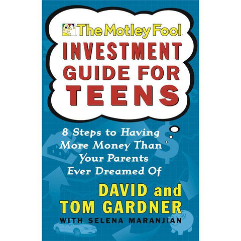 The Motley Fool Investment Guide for Teens by D. & T. Gardner (PB, pp. 256)