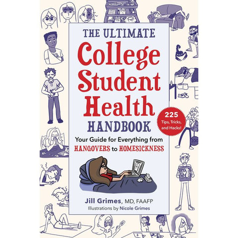 The Ultimate College Student Health Handbook by J. Grimes (PB, pp. 312)