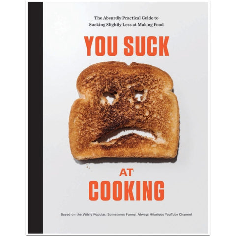 You Suck at Cooking (Hardcover, 224 Pages)
