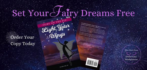 Now Available Fairy On The Fly: Light Your Wings